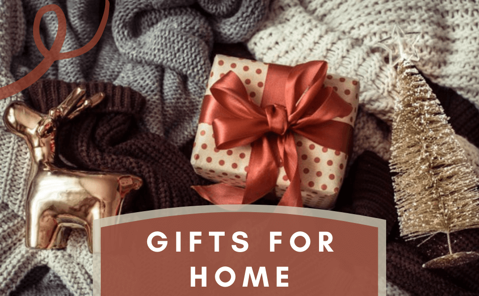 Home Gifts